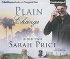 Plain Change (Unabridged, 8 CDS) (#02 in The Plain Fame Audio Series)