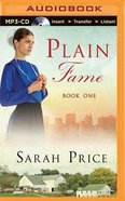 Plain Fame (Unabridged, MP3) (#01 in The Plain Fame Audio Series)