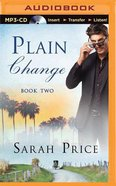 Plain Change (Unabridged, MP3) (#02 in The Plain Fame Audio Series)