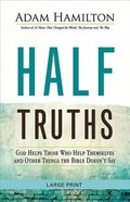 Half Truths (Large Print)