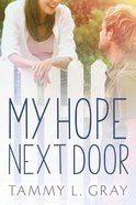 My Hope Next Door Paperback