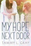 My Hope Next Door Paperback