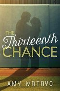 The Thirteenth Chance Paperback