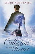 Collision of the Heart Paperback