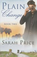 Plain Change (#02 in The Plain Fame Series) Paperback