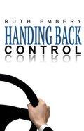 Handing Back Control Paperback