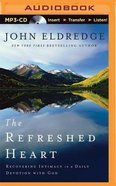 Refreshed Heart (Unabridged, Mp3) CD