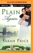 Plain Again (Unabridged, MP3) (#03 in The Plain Fame Audio Series)
