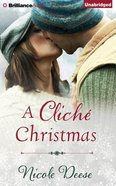 A Cliche Christmas (Unabridged, 5 Cds) CD