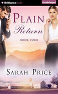 Plain Return (Unabridged, 7 CDS) (#04 in The Plain Fame Audio Series)