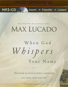 When God Whispers Your Name (Unabridged, Mp3)