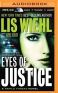 Eyes of Justice (Unabridged, MP3) (#04 in Triple Threat Novel Audio Series) CD