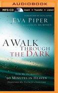 A Walk Through the Dark (Unabridged, Mp3)
