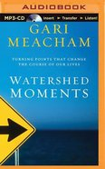 Watershed Moments (Unabridged, Mp3) CD