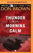 Thunder in the Morning Calm (Unabridged, MP3) (#01 in Pacific Rim Audio Series) CD