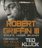 Robert Griffin III (Unabridged, 6 Cds) CD