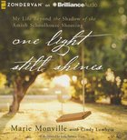 One Light Still Shines (Unabridged, 7 Cds) CD