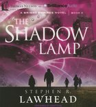 The Shadow Lamp (Unabridged, 9 CDS) (#04 in Bright Empires Audio Series) CD