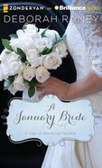 A January Bride (Unabridged, 3 CDS) (#02 in A Year Of Weddings Novella Series Audio) CD