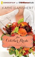 An October Bride, (Unabridged, 2 CDS) (#11 in A Year Of Weddings Novella Series Audio) CD