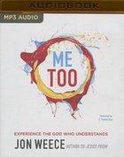 Me Too (Unabridged, Mp3) CD