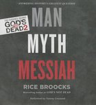 Man, Myth, Messiah (Unabridged, 4 Cds) CD