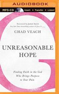 Unreasonable Hope (Unabridged, Mp3) CD