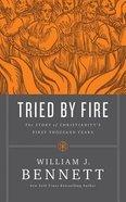 Tried By Fire (Unabridged, 14 Cds) CD
