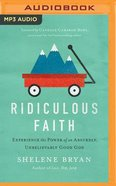 Ridiculous Faith (Unabridged, Mp3) CD