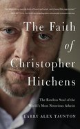 The Faith of Christopher Hitchens (Unabridged, 6 Cds) CD
