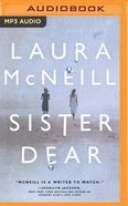 Sister Dear (Unabridged, Mp3) CD