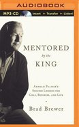 Mentored By the King (Unabridged, Mp3) CD
