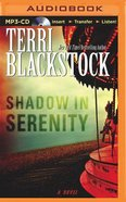 Shadow in Serenity (Unabridged, Mp3) CD