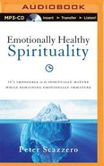 Emotionally Healthy Spirituality (Unabridged, Mp3) CD