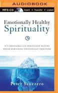 Emotionally Healthy Spirituality (Unabridged, Mp3)