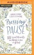 Pressing Pause (Unabridged, Mp3) CD