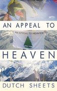 An Appeal to Heaven: What Would Happen If We Did It Again Paperback