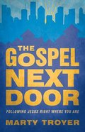 The Gospel Next Door Paperback