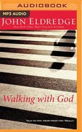 Walking With God (Unabridged, Mp3)