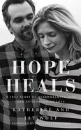 Hope Heals (Unabridged, 6 Cds) CD