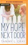 My Hope Next Door (Unabridged, Mp3) CD