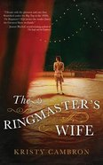 The Ringmaster's Wife (Unabridged, 8 Cds) CD