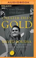 Greater Than Gold (Unabridged, Mp3) CD