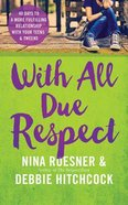 With All Due Respect (Unabridged, 5 Cds) CD