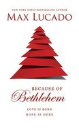 Because of Bethlehem (Unabridged, 6 Cds)