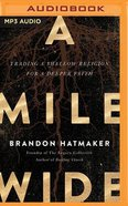 A Mile Wide (Unabridged, Mp3) CD