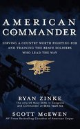 American Commander: Serving a Country Worth Fighting For and Training the Brave Soldiers Who Lead the Way (Unabridged, 9 Cds) CD
