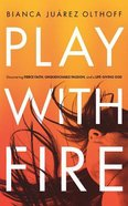Play With Fire (Unabridged, 5 Cds) CD