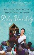 Riley Unlikely (Unabridged, 5 Cds) CD