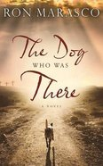 The Dog Who Was There (Unabridged, 9 Cds) CD